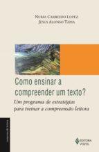 Como ensinar a compreender um texto? (ebook)