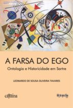 A FARSA DO EGO