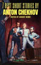 7 best short stories by Anton Chekhov (ebook)