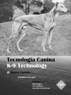 Tecnologia Canina. K-9 Technology. Vol. 1 (ebook)