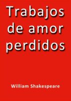 Trabajos de amor perdidos (ebook)