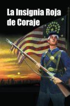 La Insignia Roja de Coraje (ebook)
