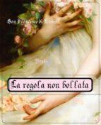 Regola non bollata (1221) (ebook)