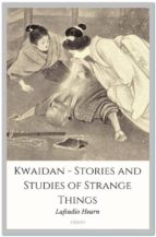 Kwaidan - Stories and Studies of Strange Things (ebook)