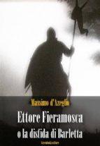 Ettore Fieramosca o la disfida di Barletta (ebook)