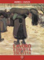 Lavoro, libertà e identità (ebook)