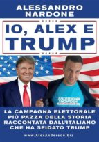 Io, Alex e Trump (ebook)