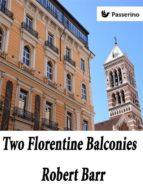 Two Florentine Balconies (ebook)