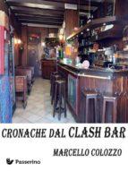 Cronache dal Clash Bar (ebook)