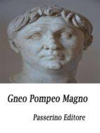 Gneo Pompeo Magno (ebook)