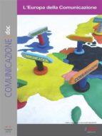 Comunicazionepuntodoc numero 5. L'Europa della Comunicazione (ebook)