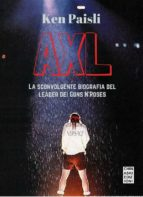 AXL. La sconvolgente biografia del leader dei Guns N'Roses (ebook)