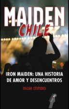 MAIDEN CHILE
