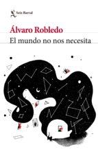 El mundo no nos necesita (ebook)