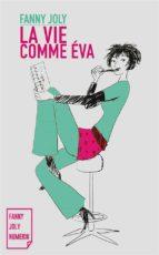 La vie comme Éva (ebook)