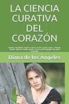 LA CIENCIA CURATIVA DEL CORAZÓN (ebook)