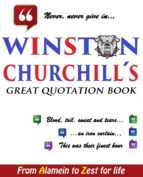 WINSTON CHURCHILL´S GREAT QUOTATION BOOK