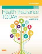 Workbook for Health Insurance Today - E-Book (ebook)