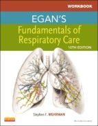 Workbook for Egan's Fundamentals of Respiratory Care - E-Book (ebook)