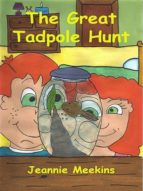 THE GREAT TADPOLE HUNT