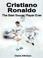 CRISTIANO RONALDO: THE BEST SOCCER PLAYER EVER