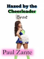 HAZED BY THE CHEERLEADER BRAT