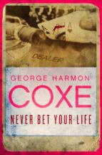 Never Bet Your Life (ebook)