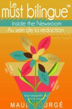 Le must bilingue™ - Au sein de la rédaction (ebook)