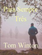Para Sempre Três (ebook)