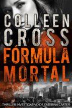 Fórmula Mortal : Um Thriller Investigativo De Katerina Carter (ebook)