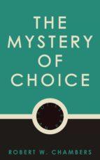 The Mystery of Choice (ebook)