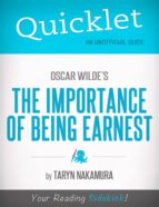 QUICKLET ON OSCAR WILDE'S THE IMPORTANCE OF BEING EARNEST