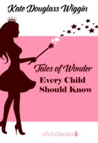 Tales of Wonder Every Child Should Know (ebook)