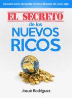El Secreto de los Nuevos Ricos (ebook)