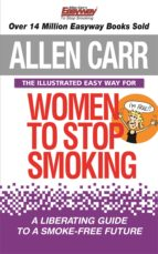 The Illustrated Easyway for Women to Stop Smoking (ebook)