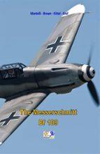 The Messerschmitt Bf 109 (ebook)