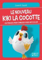 Petit livre de - Le nouveau Kiki la cocotte (ebook)