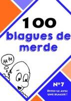 100 blagues de merde (ebook)