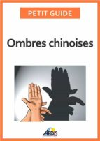 Ombres chinoises (ebook)