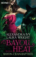 Bayou Heat - Bayon und Jean-Baptiste (ebook)
