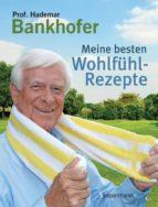 Meine besten Wohlfühl-Rezepte (ebook)