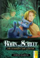 Robin und Scarlet - Die Stimmen der Geister (ebook)