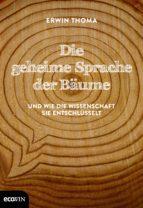 Die geheime Sprache der Bäume (ebook)
