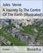 A Journey To The Centre Of The Earth (Illustrated) (ebook)