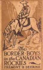 The Border Boys in the Canadian Rockies (ebook)