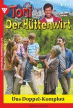 Toni der Hüttenwirt 154 - Heimatroman (ebook)