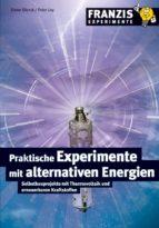 Praktische Experimente mit alternativen Energien (ebook)