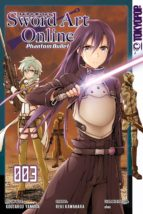 SWORD ART ONLINE PHANTOM BULLET - BAND 3