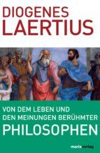 Von dem Leben und den Meinungen berühmter Philosophen (ebook)