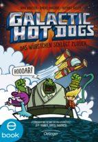 Galactic Hot Dogs. Das Würstchen schlägt zurück (ebook)